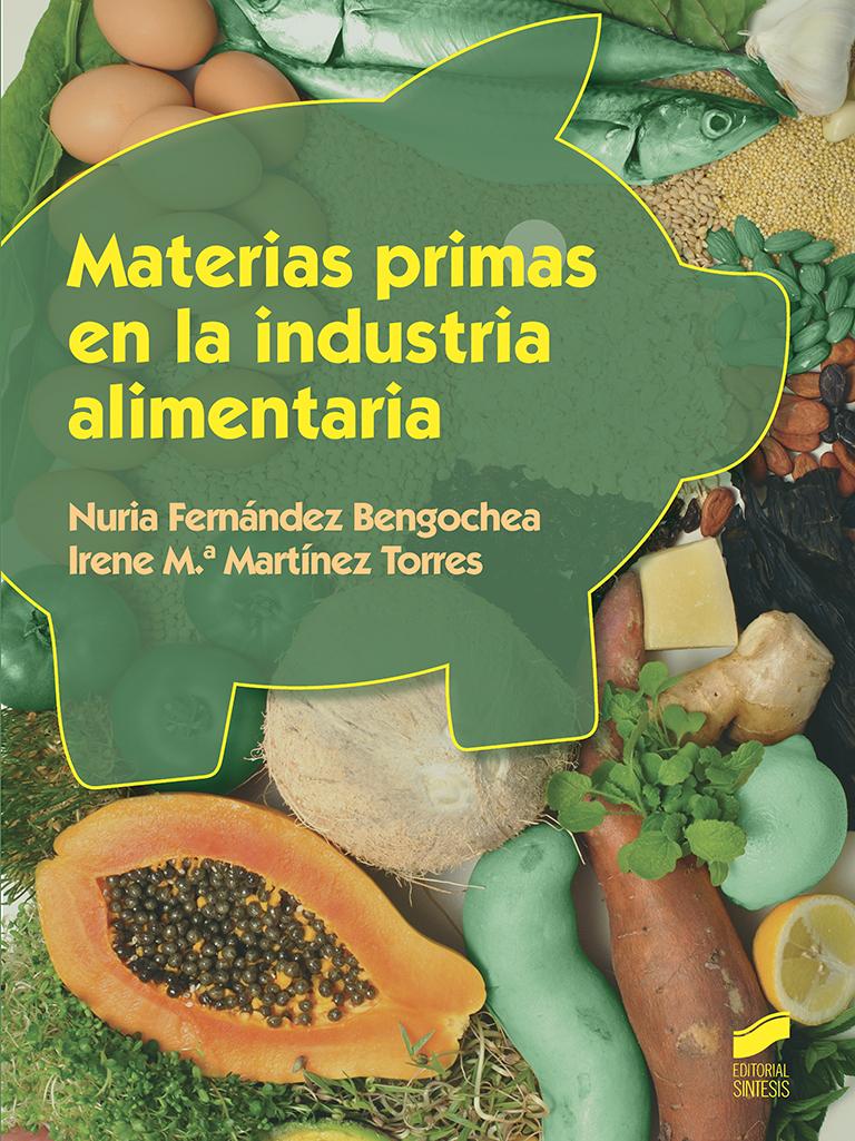 Materias primas en la industria alimentaria