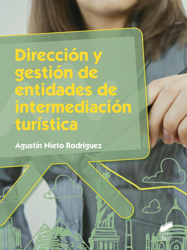 Dirección y gestión de entidades de intermediación turística