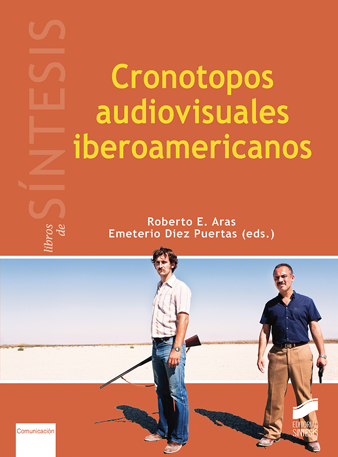 Cronotopos audiovisuales iberoamericanos