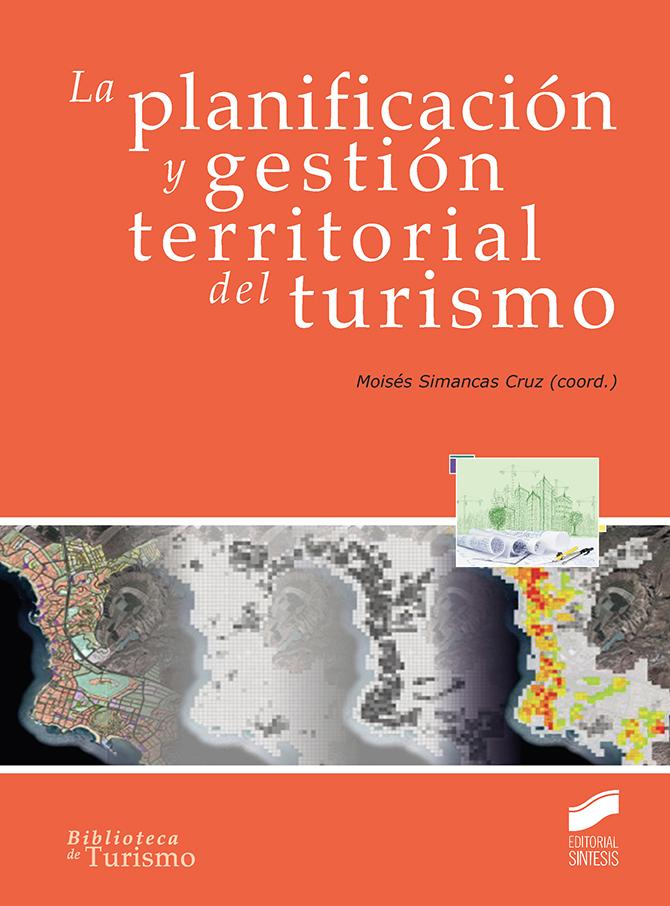 La planificación y gestión territorial del turismo