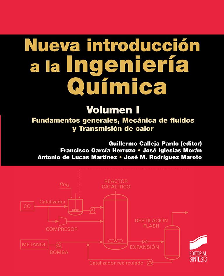 Nueva introducción a la Ingeniería Química. Volumen 1