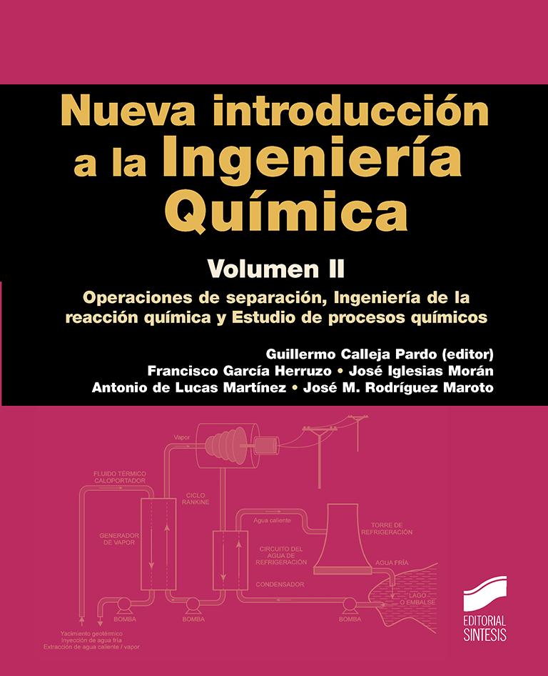 Nueva introducción a la Ingeniería Química. Volumen 2