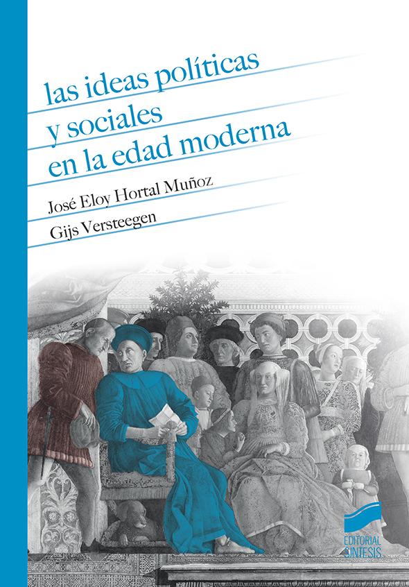 Las ideas políticas y sociales en la Edad Moderna