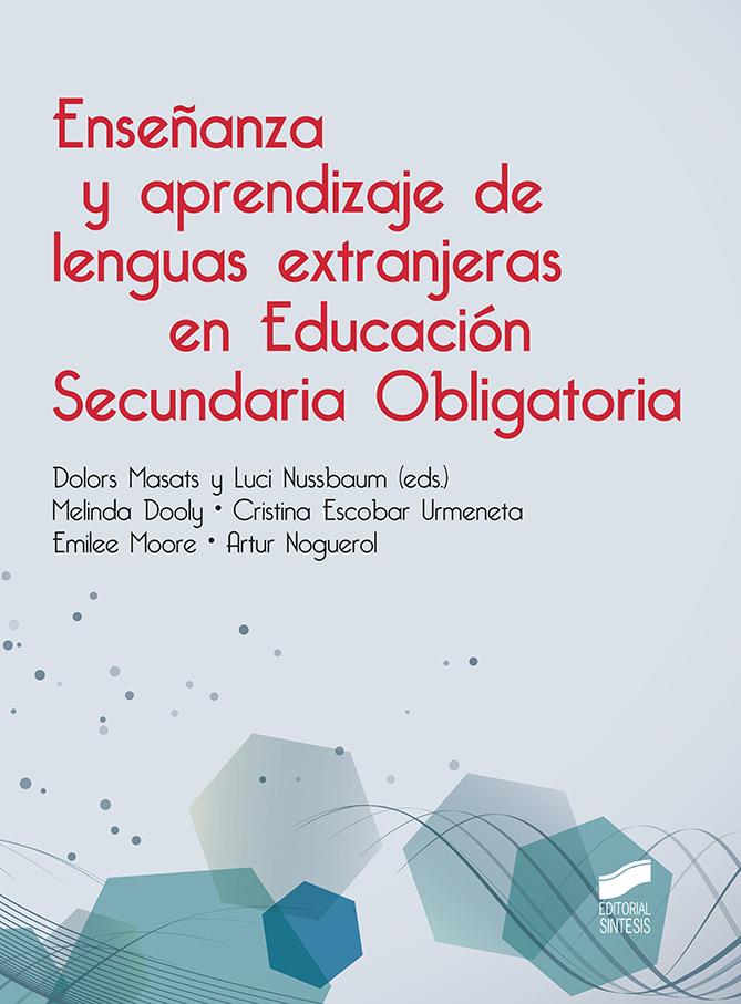 Enseñanza y aprendizaje de las lenguas extranjeras en Educación Secundaria Obligatoria