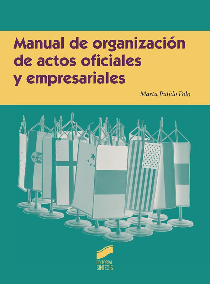 Manual de organización de actos oficiales y empresariales