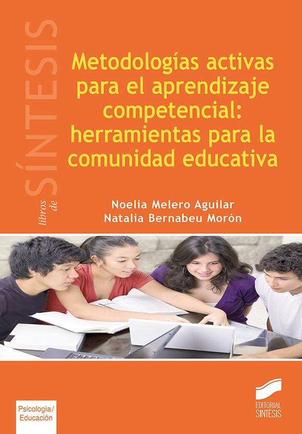 Metodologías activas para el aprendizaje competencial: herramientas para comunidad educativa