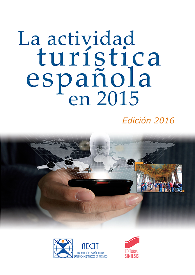 La actividad turística española en 2015 (edición 2016)