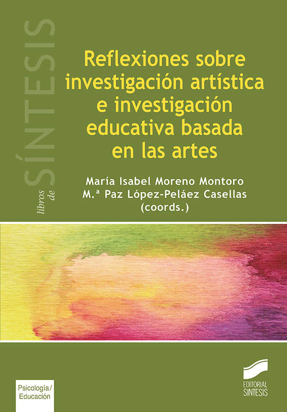 Reflexiones sobre investigación artística e investigación educativa basada en las artes