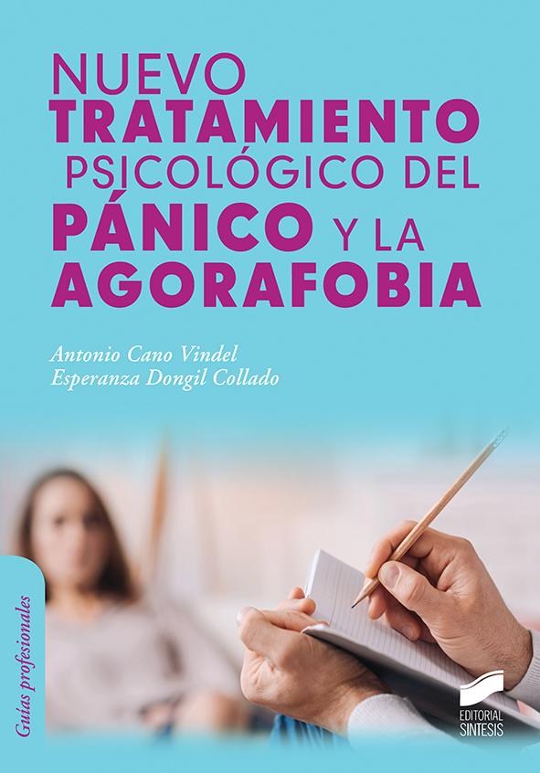Nuevo tratamiento psicológico del pánico y la agorafobia
