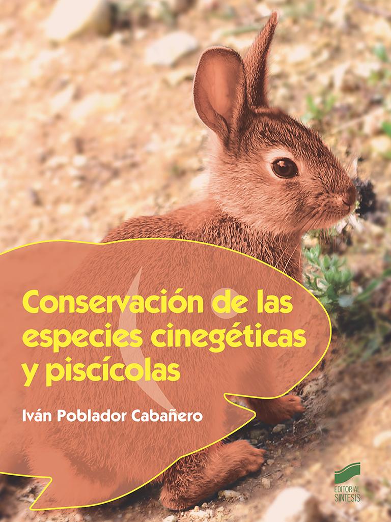 Conservación de las especies cinegéticas y piscícolas