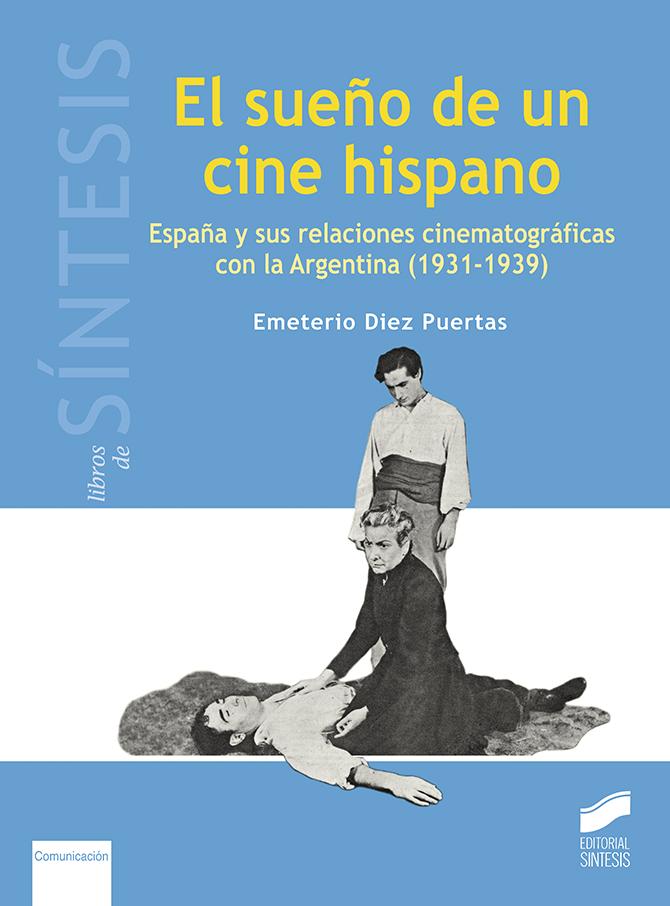 El sueño de un cine hispano