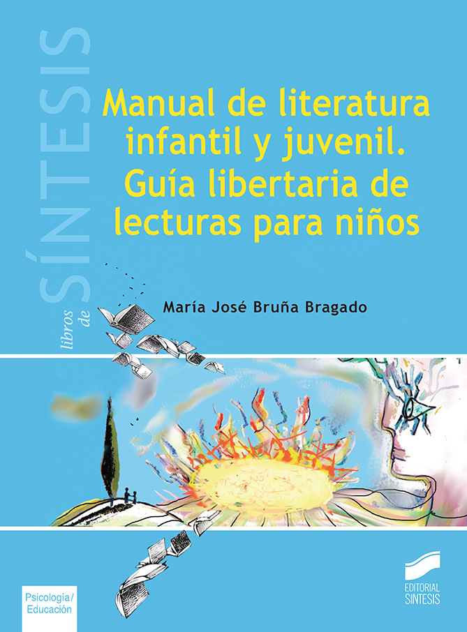 Manual de literatura infantil y juvenil. Guía libertaria de lecturas para niños