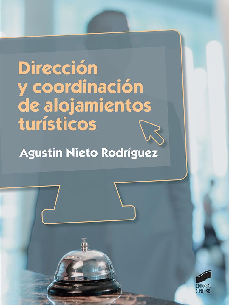 Dirección y coordinación de alojamientos turísticos