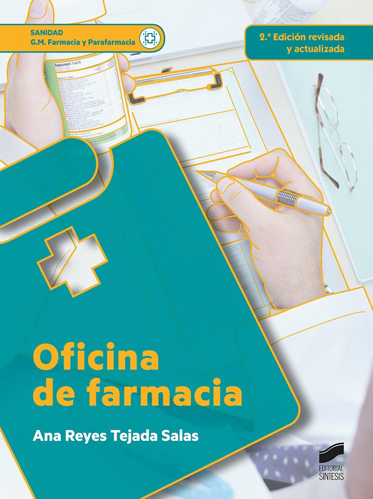 Oficina de farmacia (2.ª edición revisada y actualizada)