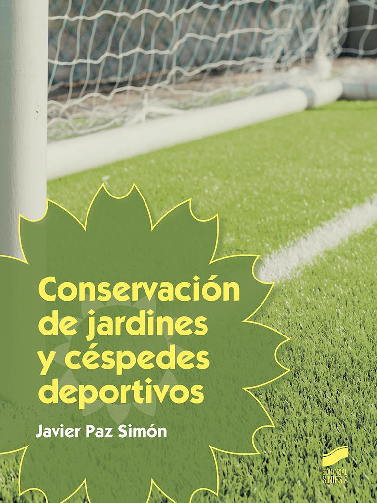 Conservación de jardines y céspedes deportivos
