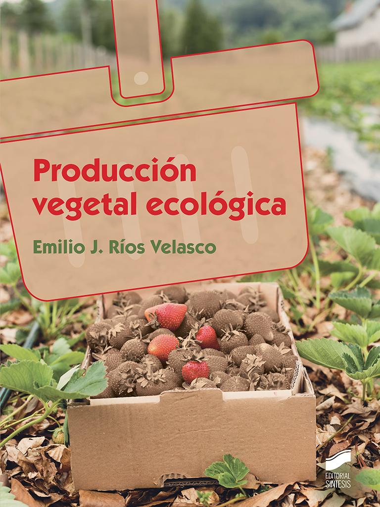 Producción vegetal ecológica