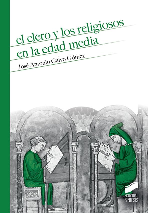 El clero y los religiosos en la Edad Media