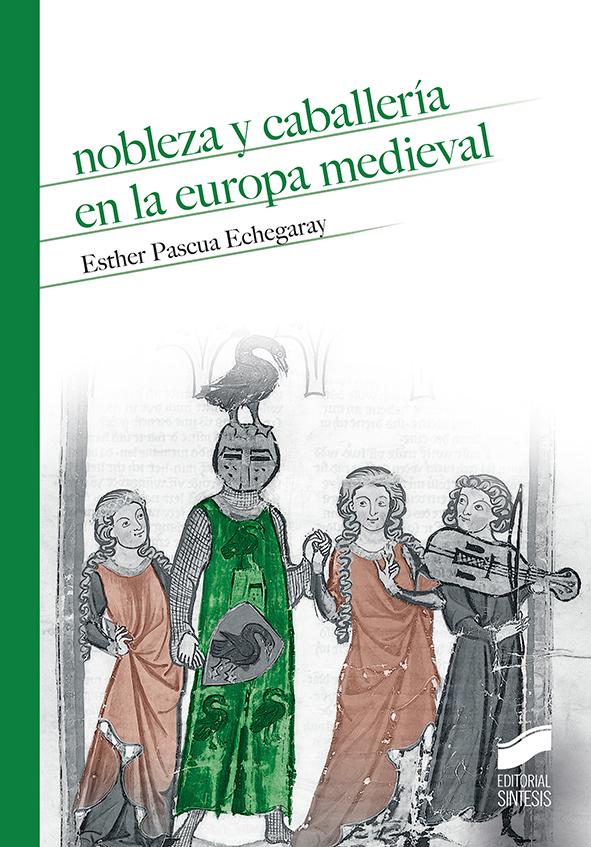 Nobleza y caballería en la Europa Medieval