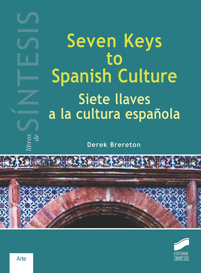 Seven Keys to Spanish Culture/Siete llaves a la cultura española
