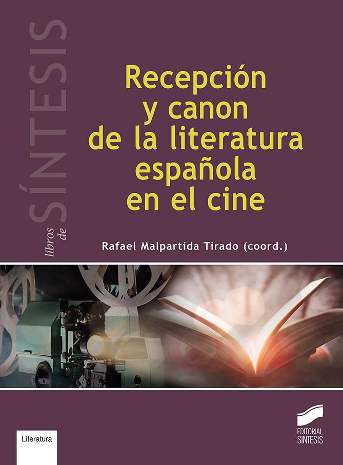 Recepción y canon de la literatura española en el cine