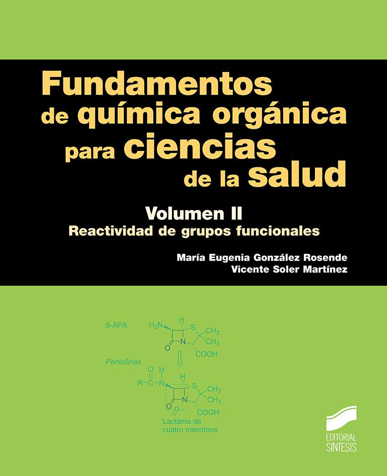 Fundamentos de química orgánica para ciencias de la salud. Volumen 2