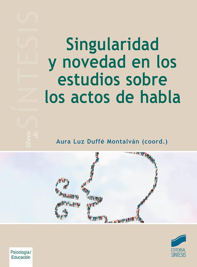 Singularidad y novedad en los estudios sobre los actos de habla