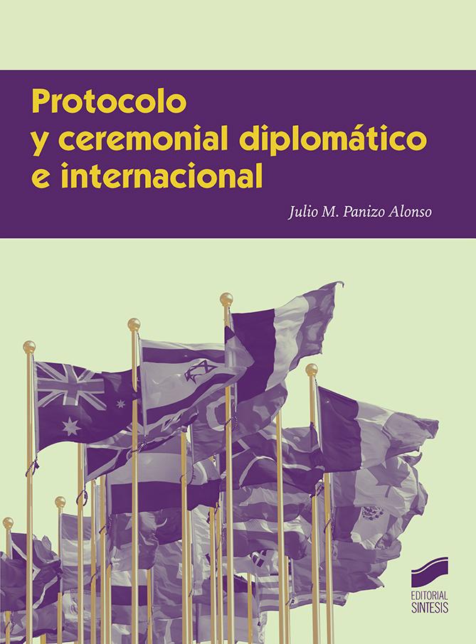 Protocolo y ceremonial diplomático e internacional