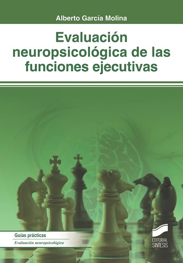 Evaluación neuropsicológica de las funciones ejecutivas