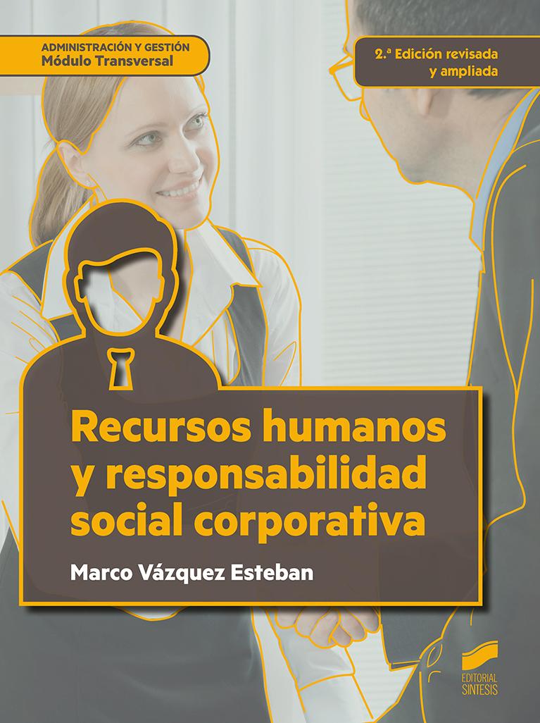 Recursos humanos y responsabilidad social corporativa (2.ª edición revisada y ampliada)