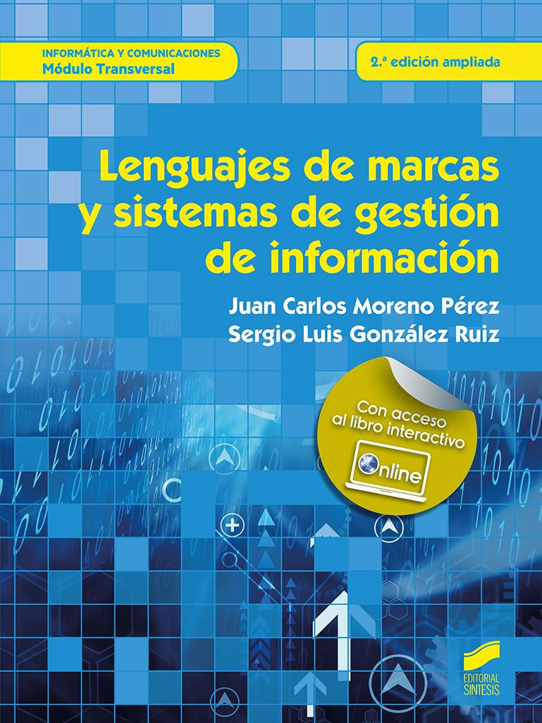 Lenguajes de marcas y sistemas de gestión de información (2.ª edición ampliada)