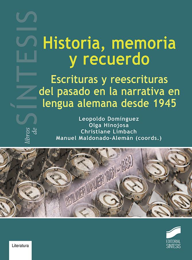 Historia, memoria y recuerdo