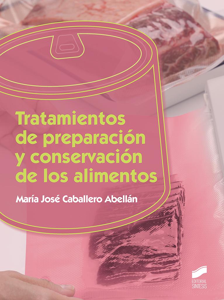 Tratamientos de preparación y conservación de los alimentos