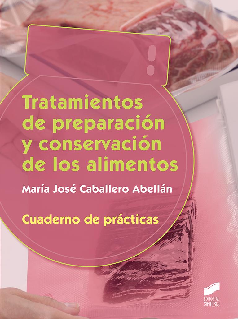 Tratamientos de preparación y conservación. Cuaderno de prácticas