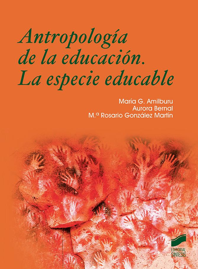 Antropología de la educación. La especie educable