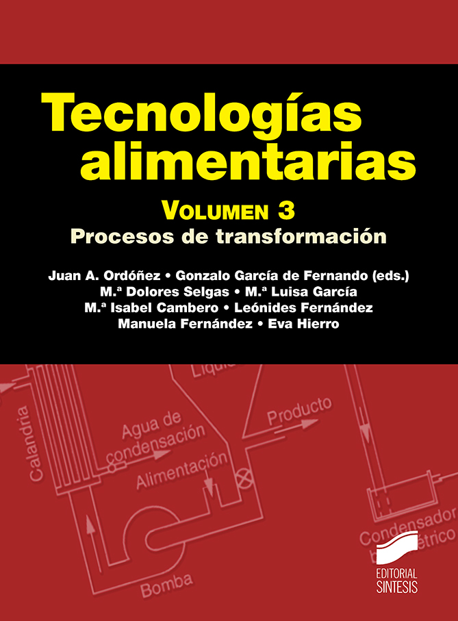 Tecnologías alimentarias. Volumen 3