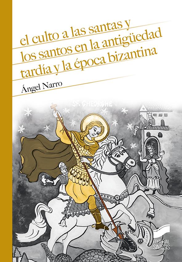 libro Ángel Narro sobre santos y santas en el oriente medieval