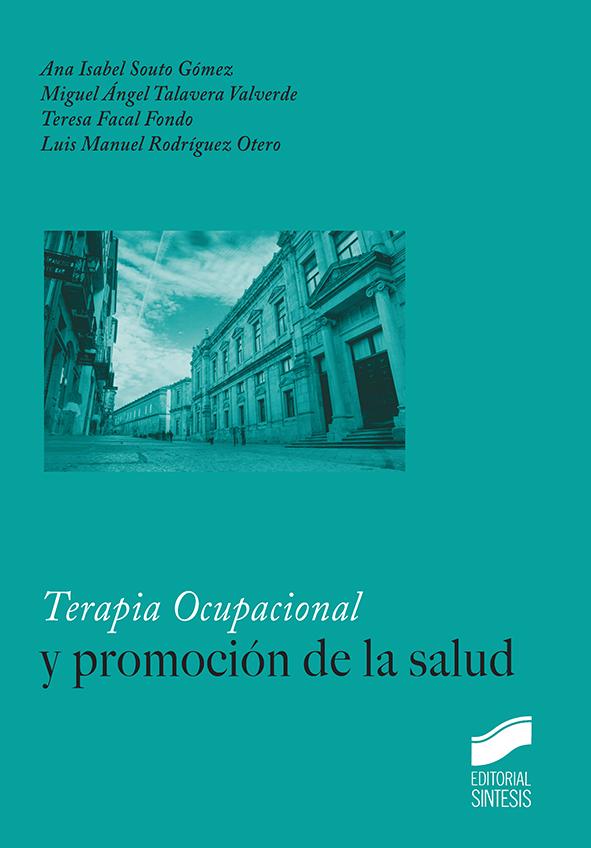 Terapia ocupacional y promoción de la salud
