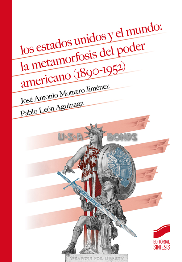Los Estados Unidos y el mundo: la metamorfosis del poder americano (1890-1952)