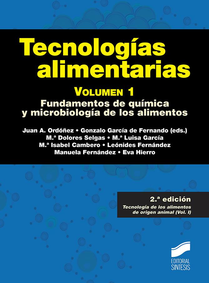 Tecnologías alimentarias. Volumen 1 (2.ª edición)