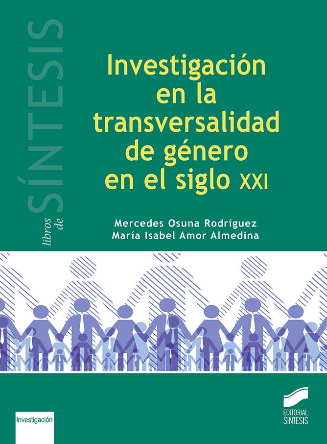 Investigación en la transversalidad de género en el siglo XXI