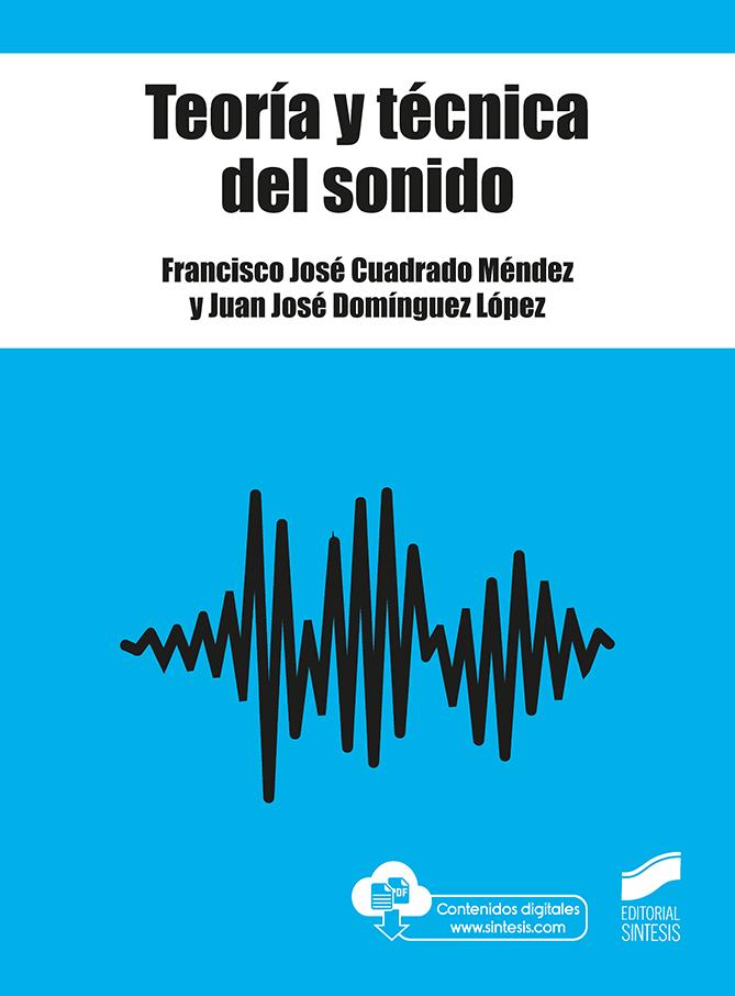 Teoría y técnica del sonido