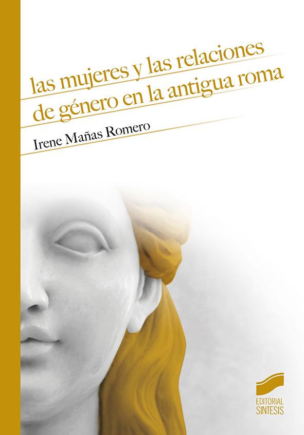 Las mujeres y las relaciones de género en la antigua Roma