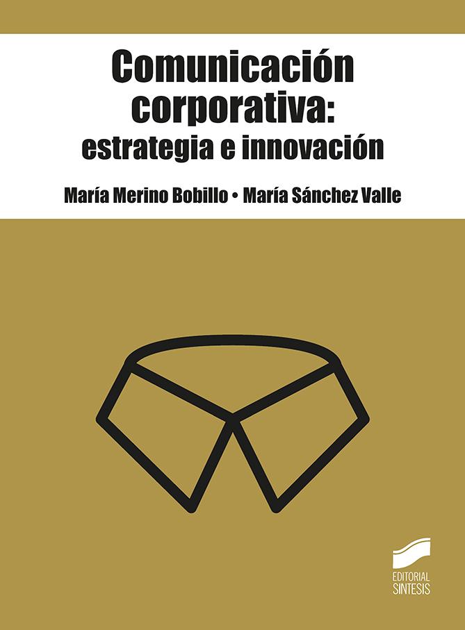 Comunicación corporativa: estrategia e innovación
