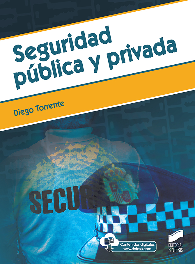 Seguridad pública y privada