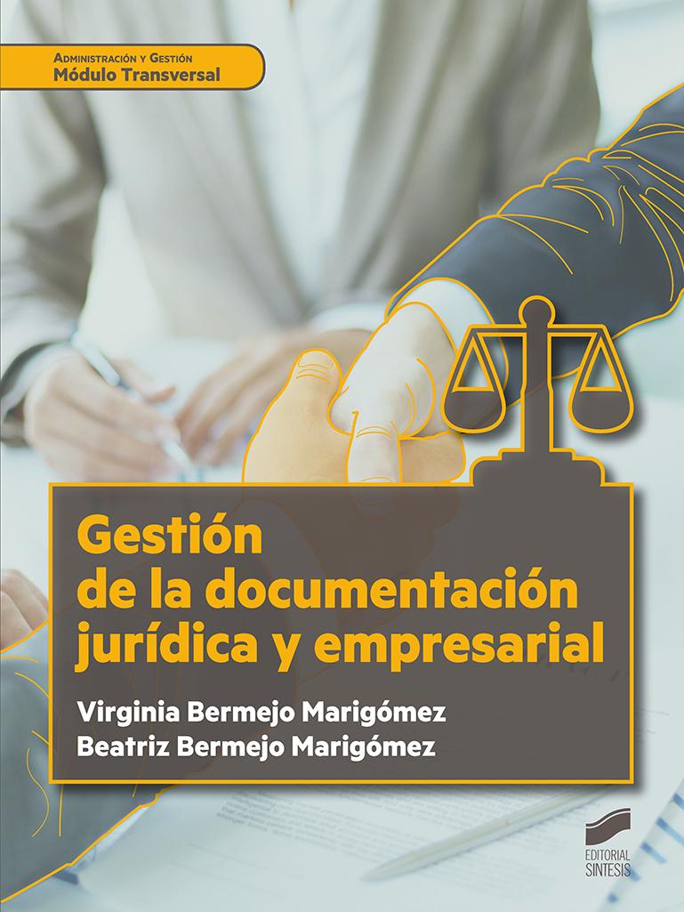 Gestión de la documentación jurídica y empresarial
