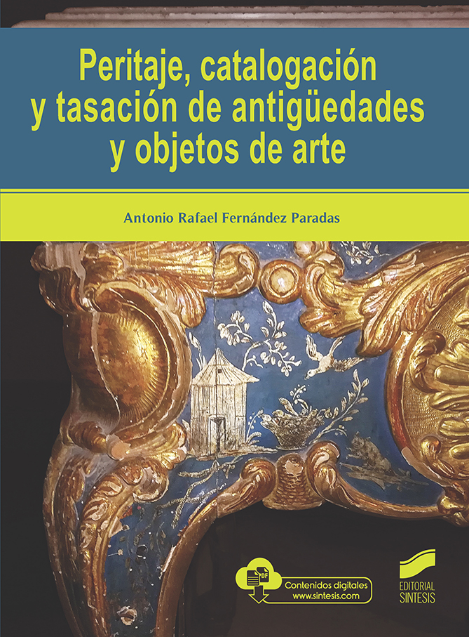 Peritaje, catalogación y tasación de antigüedades y objetos de arte