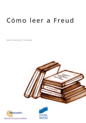 Cómo leer a Freud