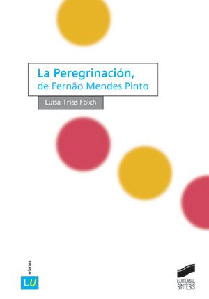 La Peregrinación, de Fernão Mendes Pinto