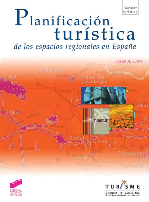 Planificación turística de los espacios regionales en España
