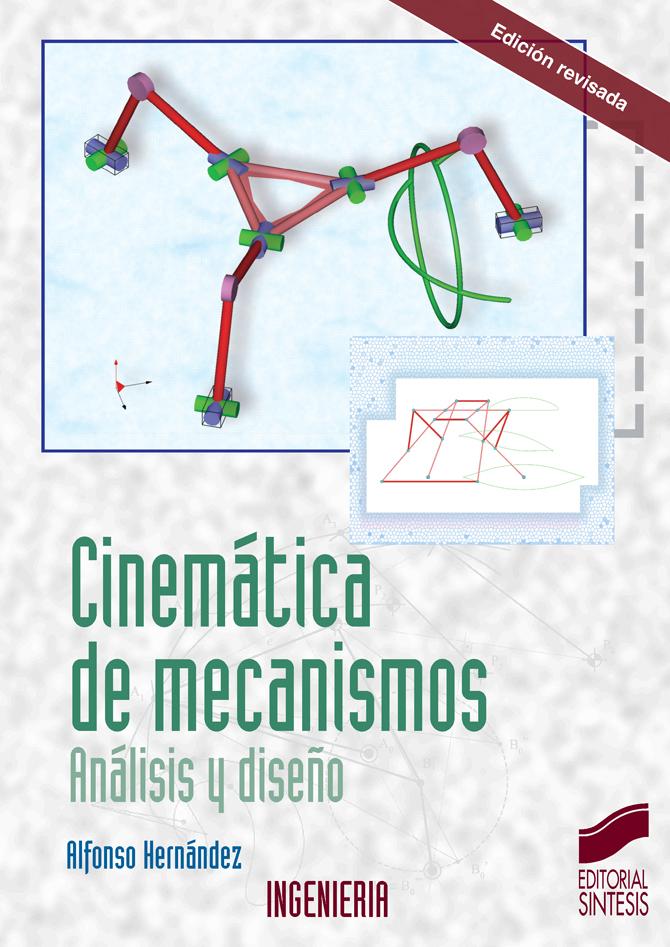 Cinemática de mecanismos. Análisis y diseño